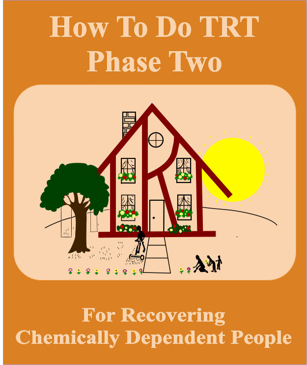 How To Do TRT Phase Two for Chemically Dependent People
