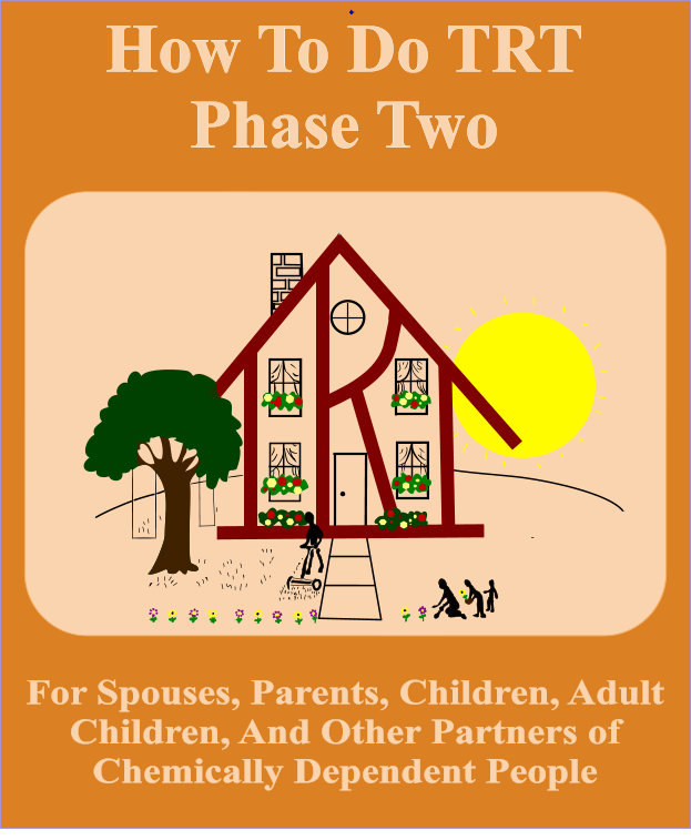 TRT Phase Two for Spouses, Parents, Children, ACAs . . .