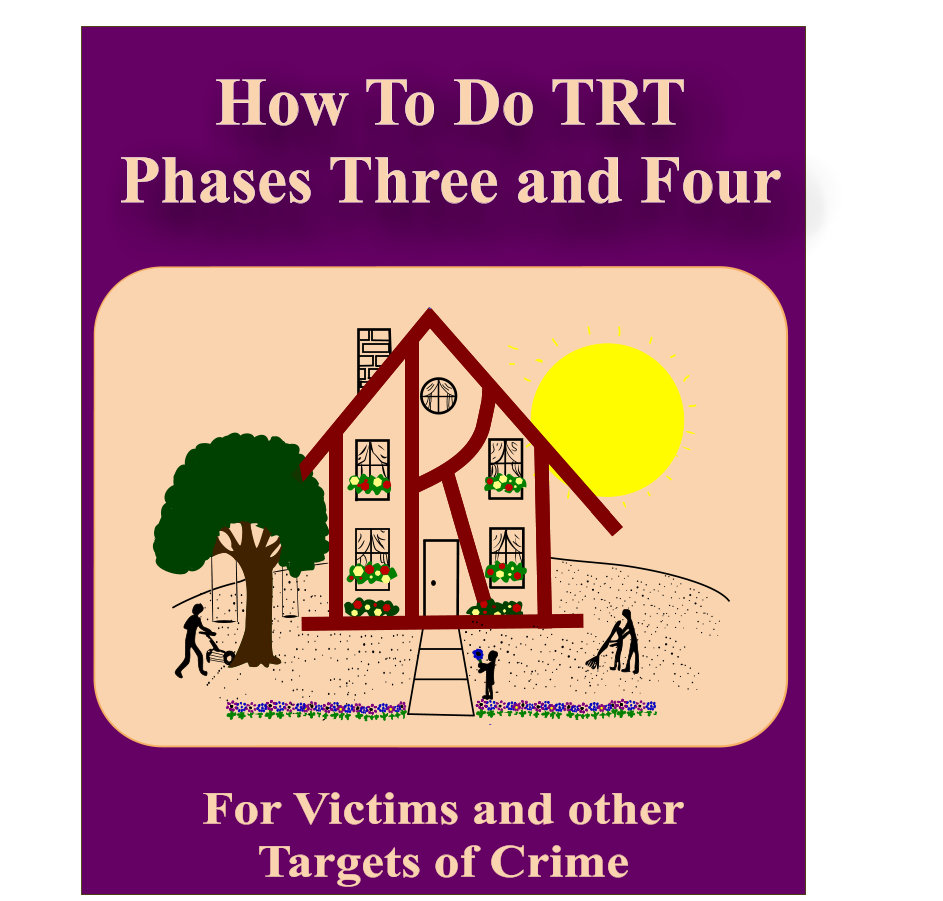 How To Do TRT Phase Three and Four for Victims of Crime
