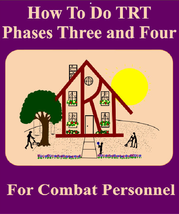 How To Do TRT Phases Three and Four For Combat Personnel