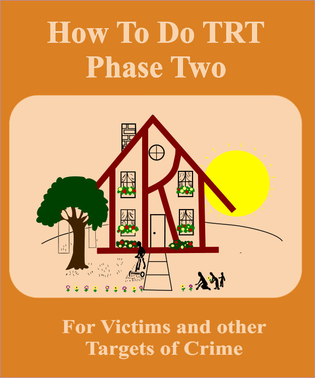 How To Do TRT Phase Two For Victims and Other Targ