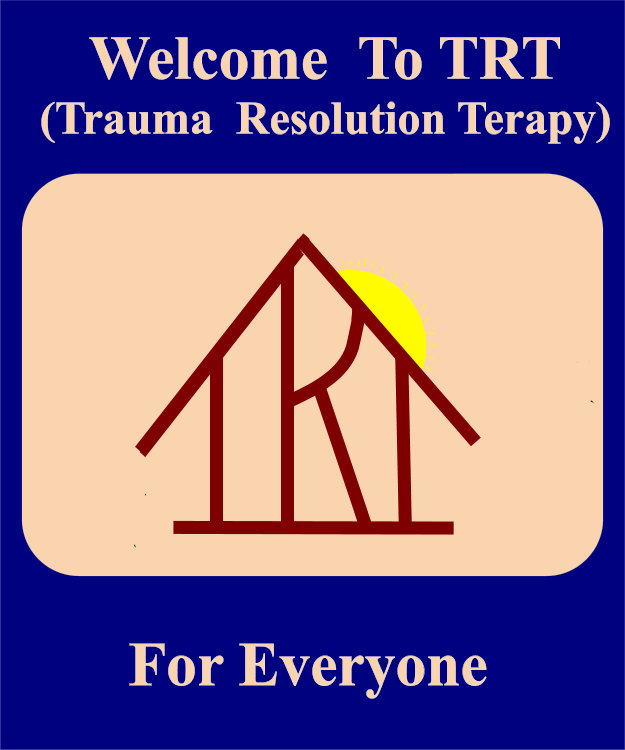 Welcome To TRT (Trauma Resolution Therapy)
